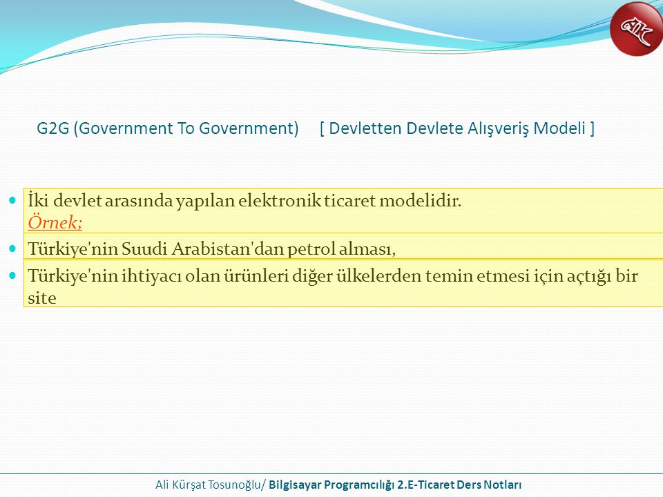 G2G (Government To Government) [ Devletten Devlete Alışveriş Modeli ]
